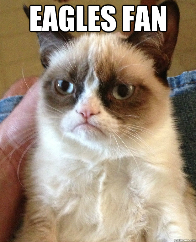 Eagles Fan  Eagles Fan Meme