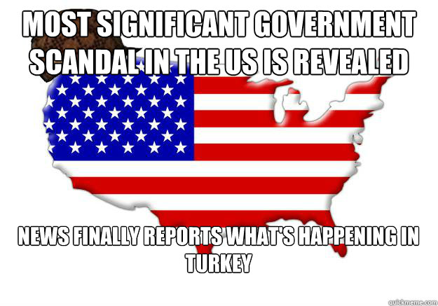 Most significant government scandal in the US is revealed  News finally reports what's happening in Turkey - Most significant government scandal in the US is revealed  News finally reports what's happening in Turkey  Scumbag america