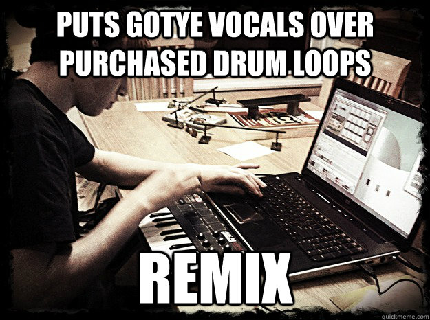 puts gotye vocals over purchased drum loops remix - Dubstep