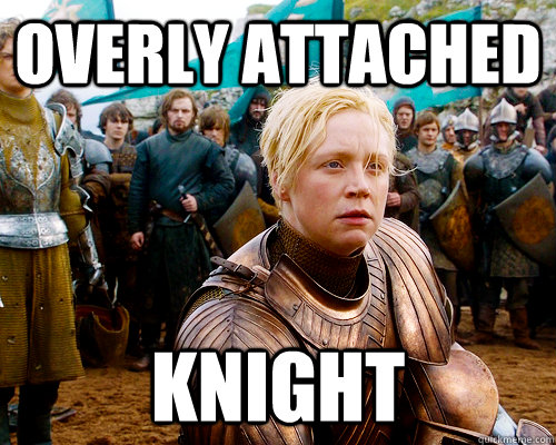 Overly Attached Knight - Overly Attached Knight  Overly Attached Knight