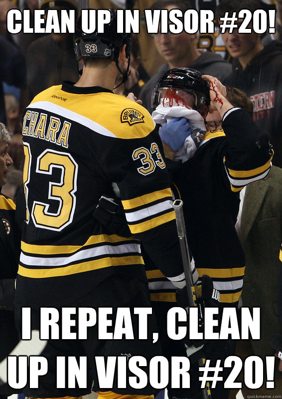 Clean up in visor #20! I repeat, Clean up in visor #20! - Clean up in visor #20! I repeat, Clean up in visor #20!  Daniel Paille Injury