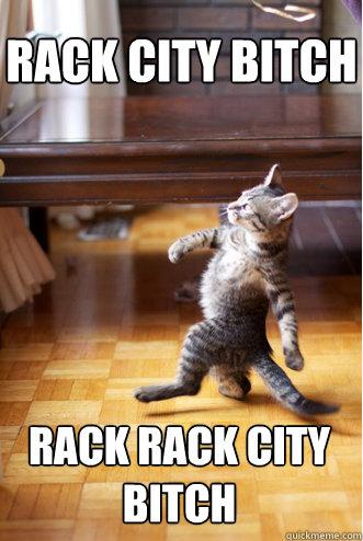 Rack City Bitch rack rack city bitch