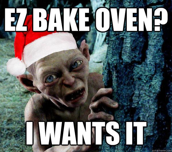 EZ Bake oven? I WANTS IT