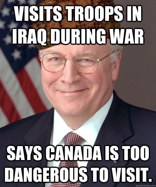 Visits Troops in Iraq during war says canada is too dangerous to visit.