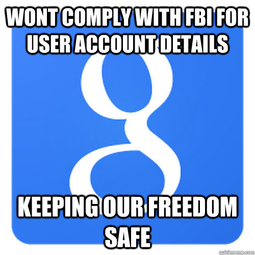 Wont Comply with FBI for user account details Keeping our freedom safe - Wont Comply with FBI for user account details Keeping our freedom safe  Misc