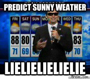 Predict sunny weather lielielielielie
