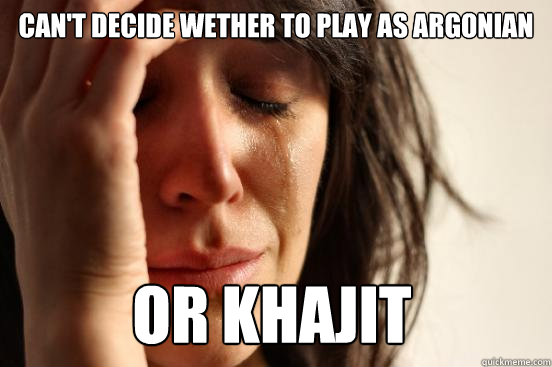 Can't decide wether to play as argonian or khajit  First World Problems