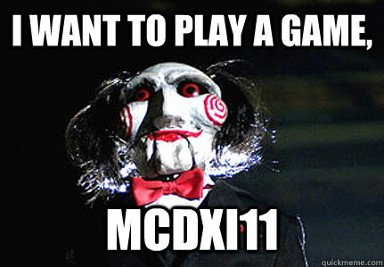 I want to play a game, Mcdxi11
