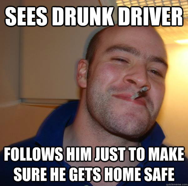Sees drunk driver follows him just to make sure he gets home safe - Sees drunk driver follows him just to make sure he gets home safe  Misc