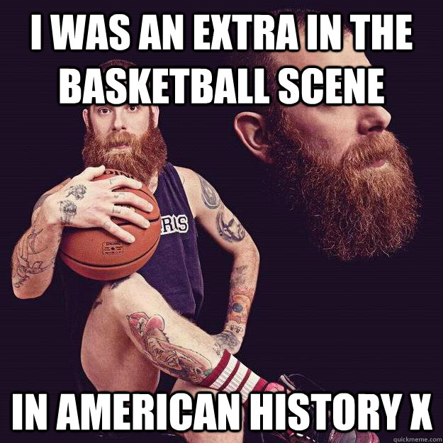 i was an extra in the basketball scene in american history x