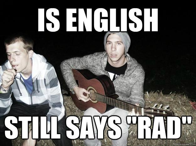 IS ENGLISH STILL SAYS