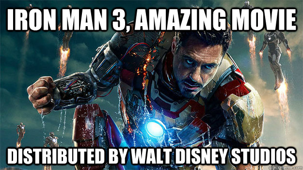Iron man 3, amazing movie Distributed by Walt Disney Studios - Iron man 3, amazing movie Distributed by Walt Disney Studios  Misc