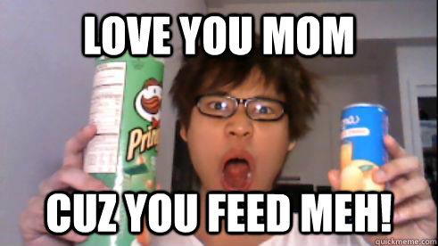 Love You Mom Memes Quickmeme