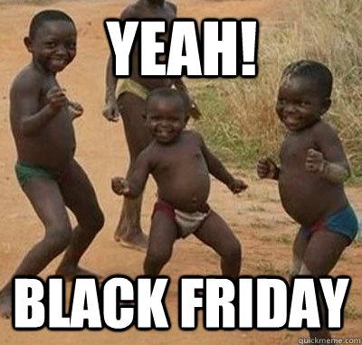 YEAH! BLACK Friday  Black Friday