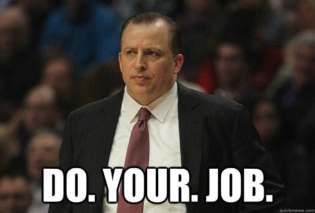 Do. Your. Job.