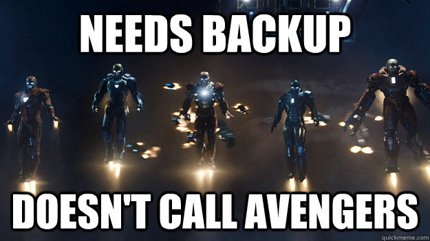 needs backup doesn't call avengers - needs backup doesn't call avengers  Misc