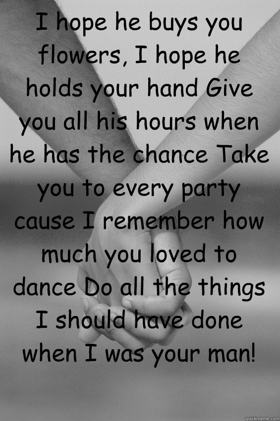 How he holds your hand