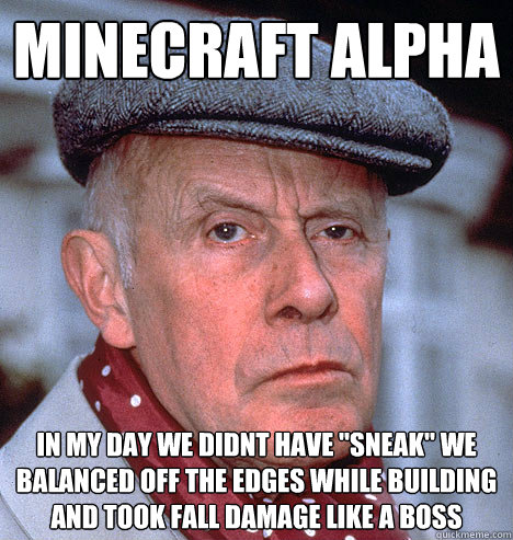 Minecraft Alpha In my day we didnt have