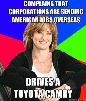 Complains That Corporations Are Sending American Jobs Overseas