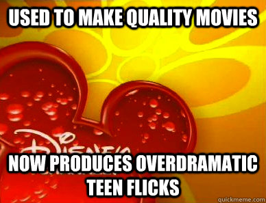 used to make quality movies now produces overdramatic teen flicks