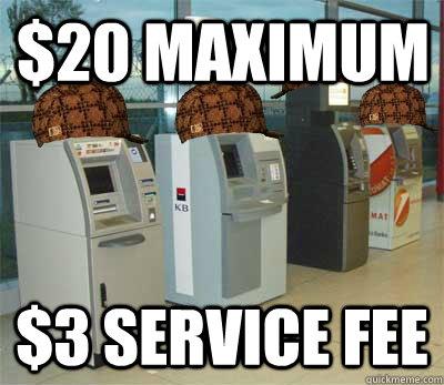 $20 Maximum $3 service fee