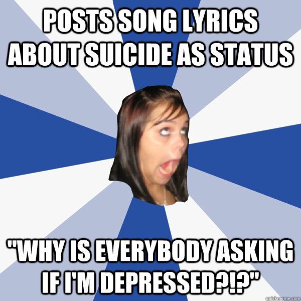 posts song lyrics about suicide as status