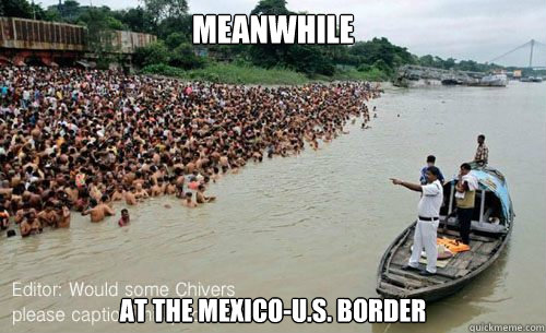Meanwhile At the mexico-U.S. border - Meanwhile At the mexico-U.S. border  Misc