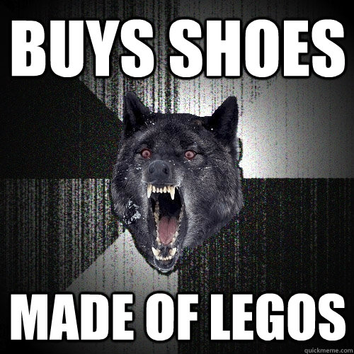 buys shoes made of legos - buys shoes made of legos  Insanity Wolf