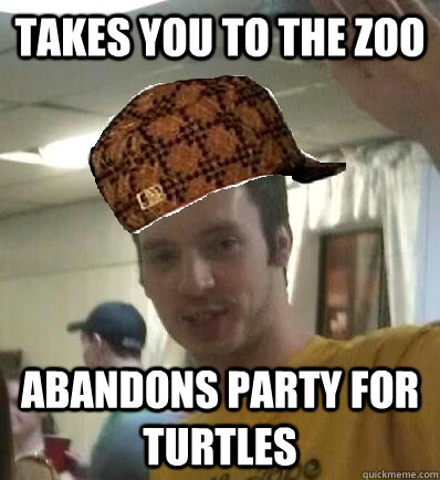 Takes you to the zoo Abandons party for turtles