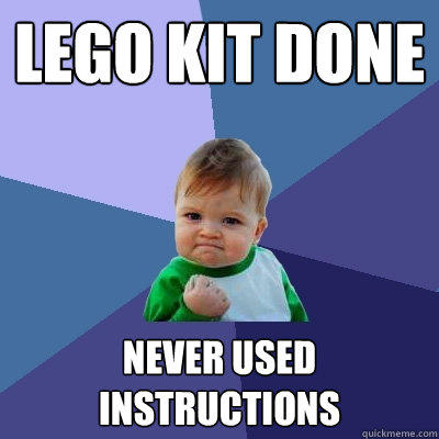 lego kit done never used instructions - lego kit done never used instructions  Success Kid