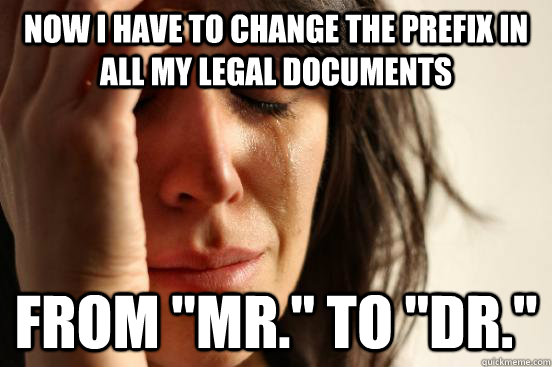 Now I have to change the prefix in all my legal documents from