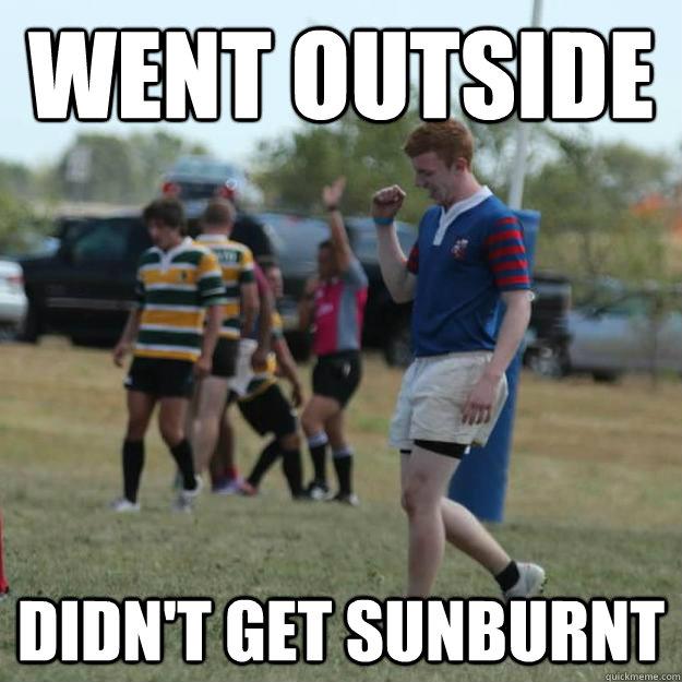 Went Outside Didn't Get sunburnt