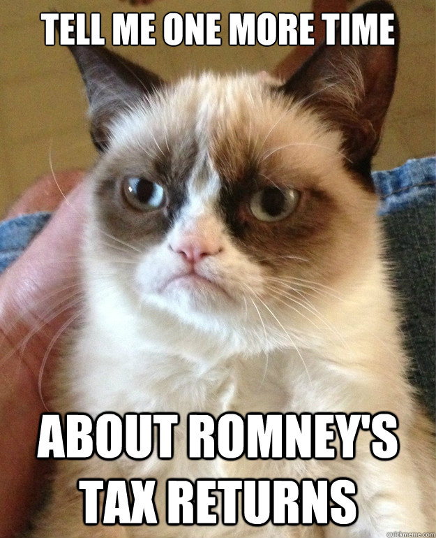 Tell me one more time about Romney's tax returns - Tell me one more time about Romney's tax returns  Misc