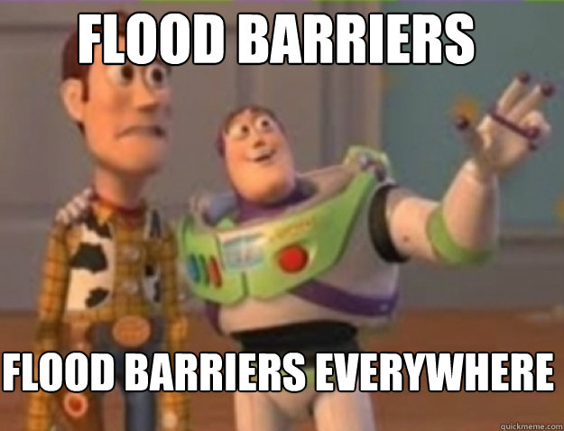 Flood Barriers Flood Barriers everywhere