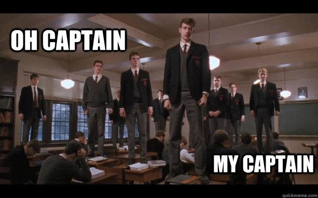 Oh Captain My Captain Misc Quickmeme