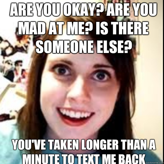 win get dominate If A Girl Apologizes For Not Texting Back want me