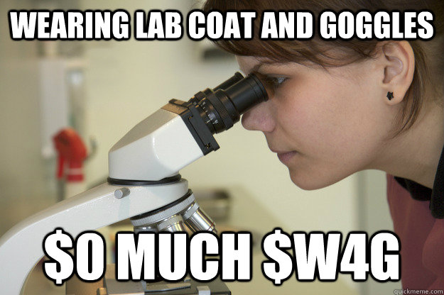 wearing lab coat and goggles $0 Much $w4g  Biology Major Student