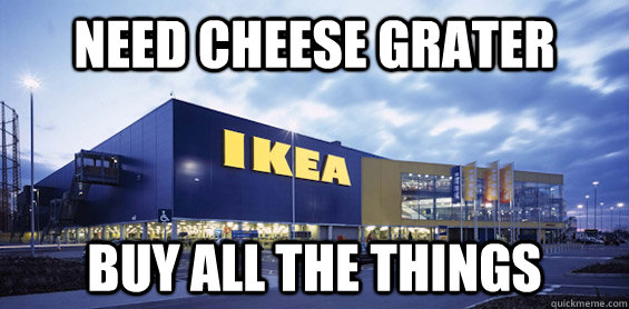 need cheese grater buy all the things - need cheese grater buy all the things  IKEA
