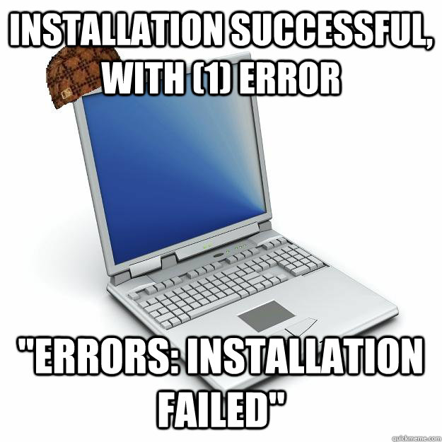 Installation successful, with (1) error