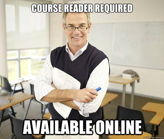 Course reader required Available online  Good Guy College Professor