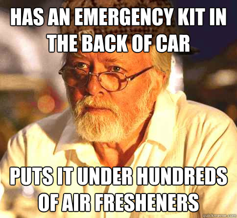 Has an emergency kit in the back of car Puts it under hundreds of air fresheners