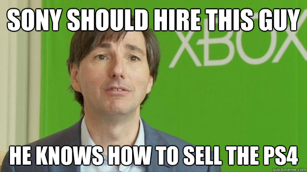 Sony should hire this guy he knows how to sell the ps4
