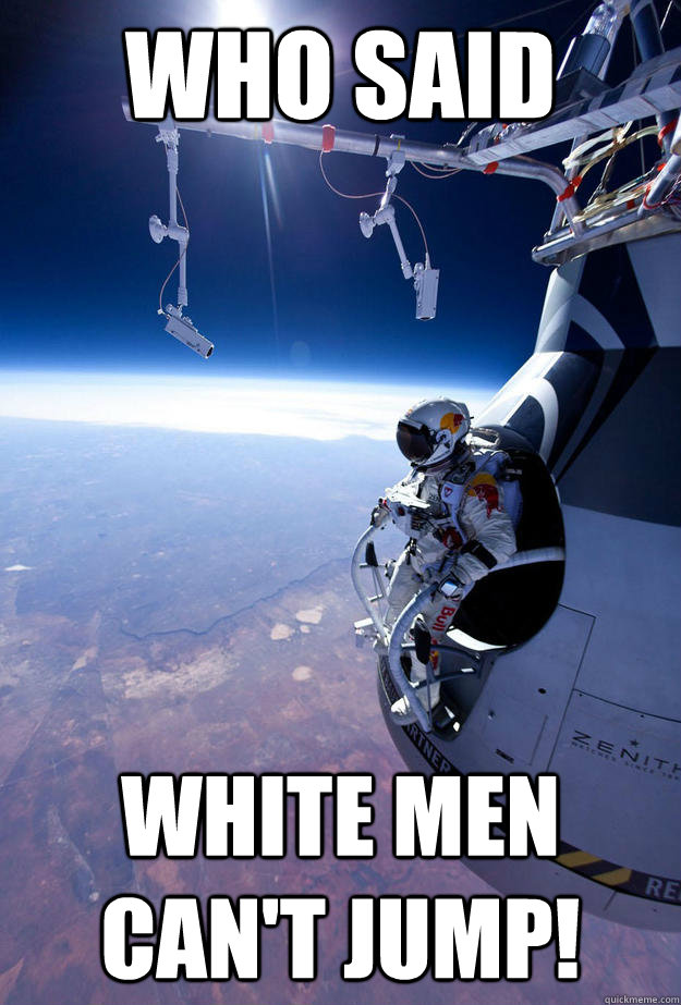 who said White men can't jump!