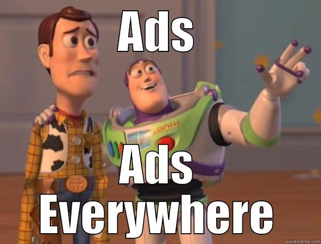 ADS ADS EVERYWHERE Toy Story