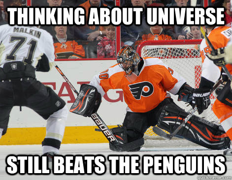 Thinking about universe still beats the penguins  FLYERS