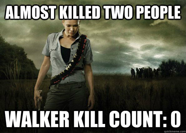 Almost killed two people walker kill count: 0 - Almost killed two people walker kill count: 0  Scumbag Andrea