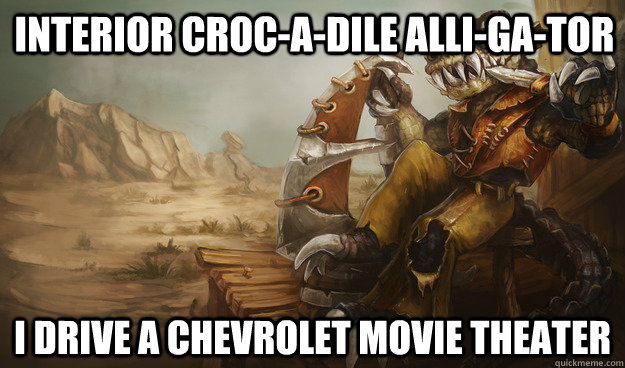 Interior croc-a-dile alli-ga-tor I drive a Chevrolet movie theater