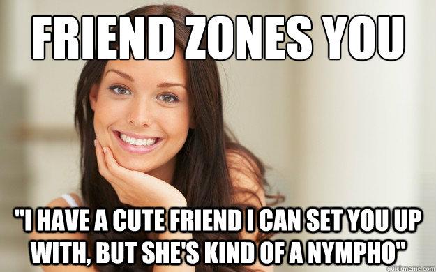 friend zones you
