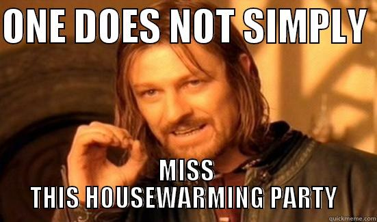 Housewarming Party Quickmeme