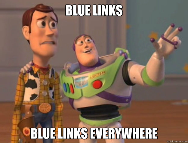 Blue links Blue links everywhere - Blue links Blue links everywhere  Buzz Lightyear